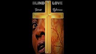 """ BLIND LOVE "" - | Official Video 2018 |Short Film| Gitano Frank & Syvianne  ( Original Song )"