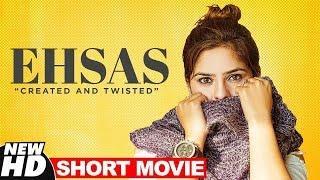 Ehsas (Short Movie) | Tina Bakshi | Womens Day Special | Latest Short Movies 2019 | Speed Records