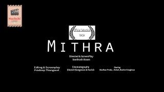 Mithra Tamil Short Film 2k19 By Hachchi Entertainment