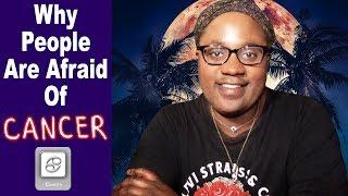Cancer: Why People Are Afraid Of You [Cancer Man & Cancer Woman] [Lamarr Townsend Tarot]