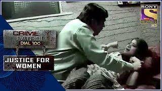 Crime Patrol | नाम | Justice For Women