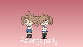 Mean girls music video- gacha studio-revenge party(read desc)