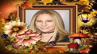 Woman In Love = Barbra Streisand