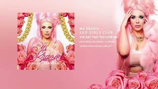 The Day That You Love Me Featuring Mc Magic, D Salas - Ms Krazie Sad Girls Club