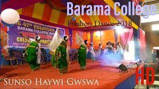 Barama College freshers 2018 | BODO girls dance | Sanso haywi gwswa | Bwisagw Dance