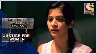 Crime Patrol | राजनीति | Justice For Women