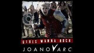GIRLS WANNA ROCK Official Video - JOANovARC