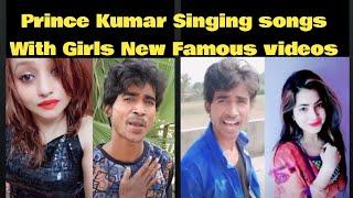 Prince Kumar Singing Songs With Girls on Vigo videos |prince Kumar comedy|