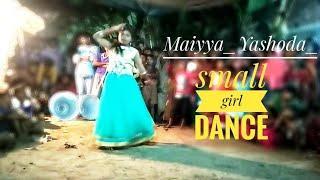 Maiyya_Yashoda_small_girls_dance....... (Small girls dance)