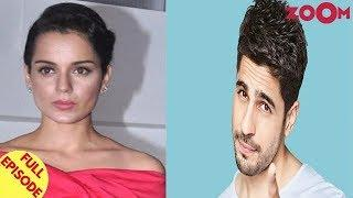 Kangana Talks About The Challenges Women Face | Sidharth Gets Upset With His PR Team & More
