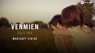 Vinmeen   Girls love   Lyrical   Full screen   Whatsapp status   Musical soul