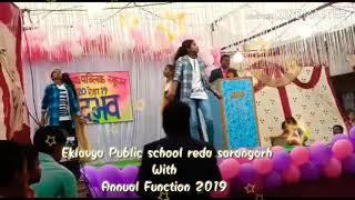 EKLAVYA PUBLIC SCHOOL REDA (SARANGARH) Girls dance annual function 2019