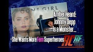 NEWS | Amber Heard wants more Wonder Women | Plus Johnny Depp Divorce.