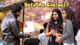 """Date Pe Chalogi?"" Prank on Cute Girls | Pranks In India"