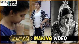 Mahanati Movie Making Video || Women In Mahanati || Keerthi Suresh || Samantha