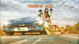 Fashion Girl | OFFICIAL VIDEO HD | RICKY BHAT | AVD FILMS |